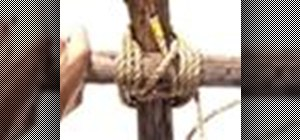 Tie the timber and clove hitch knots as a Boy Scout