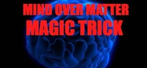 Perform the Mind Over Matter magic card trick