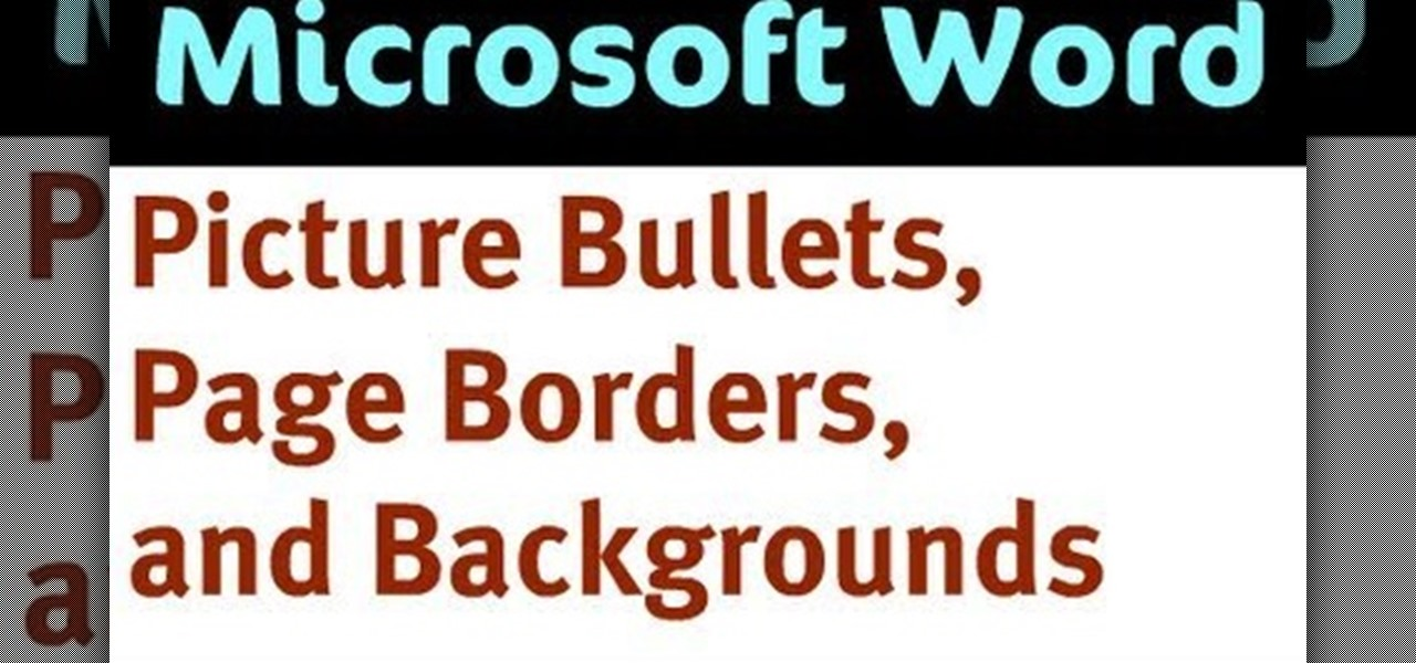 How to create bullets pages borders and backgroudns in word how to create bullets pages borders and backgroudns in word microsoft office wonderhowto publicscrutiny Choice Image