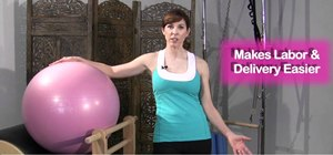 Exercise during labor to help ease the pains and discomfort