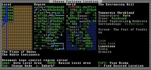 Start Dwarf Fortress by generating a world and choosing a fortress location