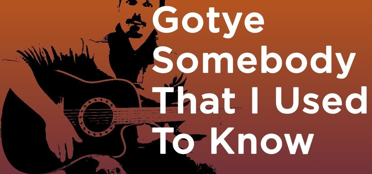 Gotye Somebody That I Used To Know Feat Kimbra Guitar Lesson