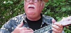 "Play ""Oh! Susannah"" on the ukulele"
