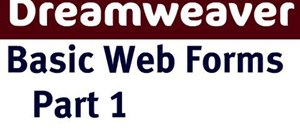 Create basic web forms using Dreamweaver