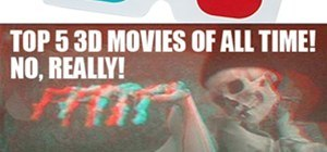 Top 5 3D Movies of All Time! No, Really!