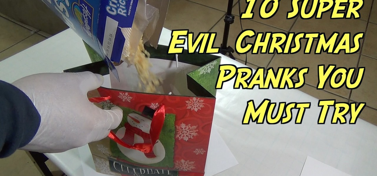 10 Super Evil Christmas Gift Pranks You Can Do This Holiday Season!