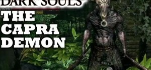 Beat the Capra Demon boss fight in Dark Souls