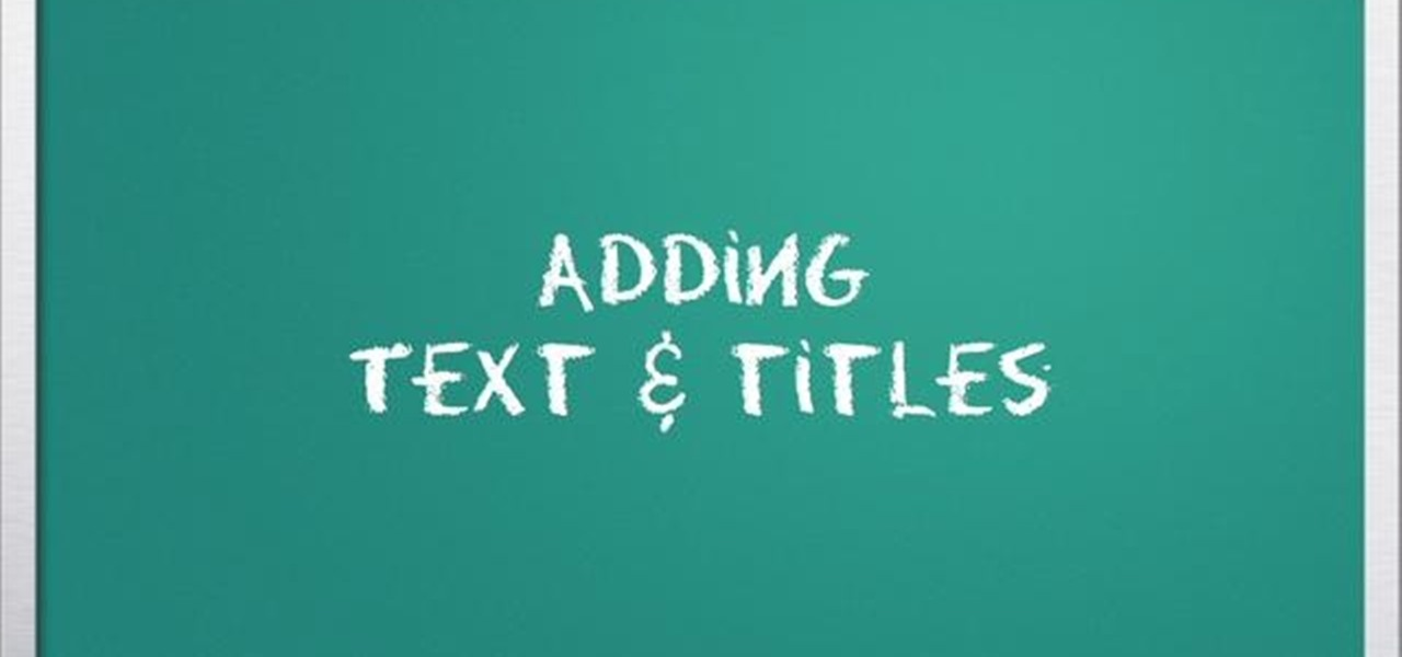 How to add text and titles when editing video in imovie imovie how to add text and titles when editing video in imovie imovie wonderhowto ccuart Choice Image