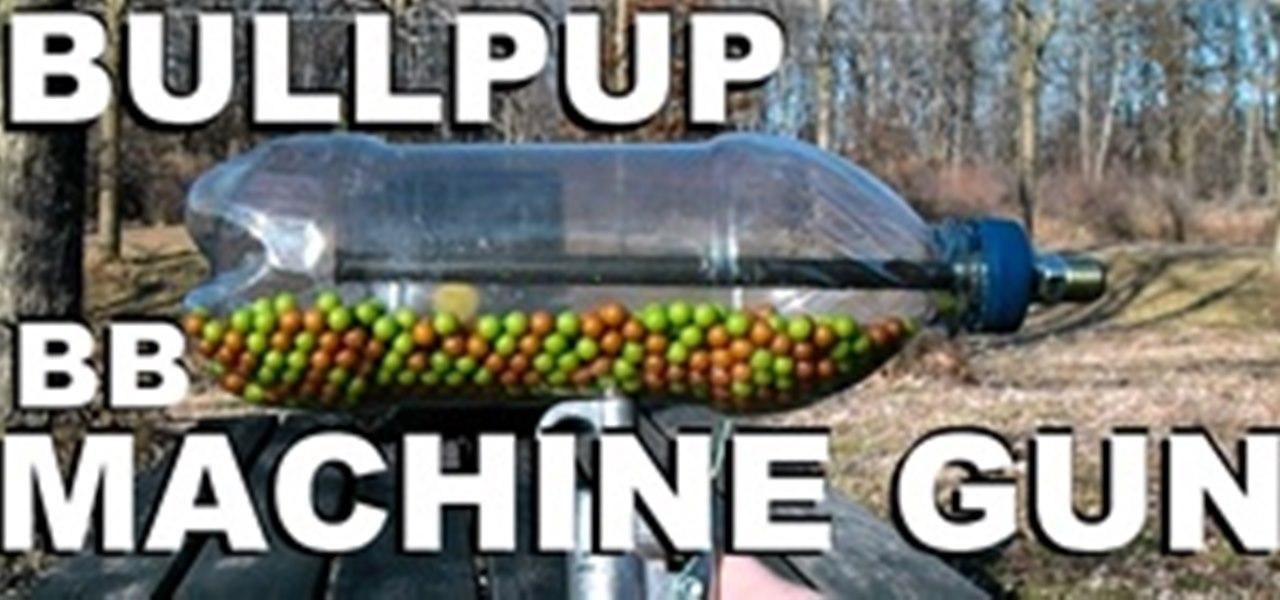 How to Make a BB Machine Gun from a Soda Bottle « NightHawkInLight ...