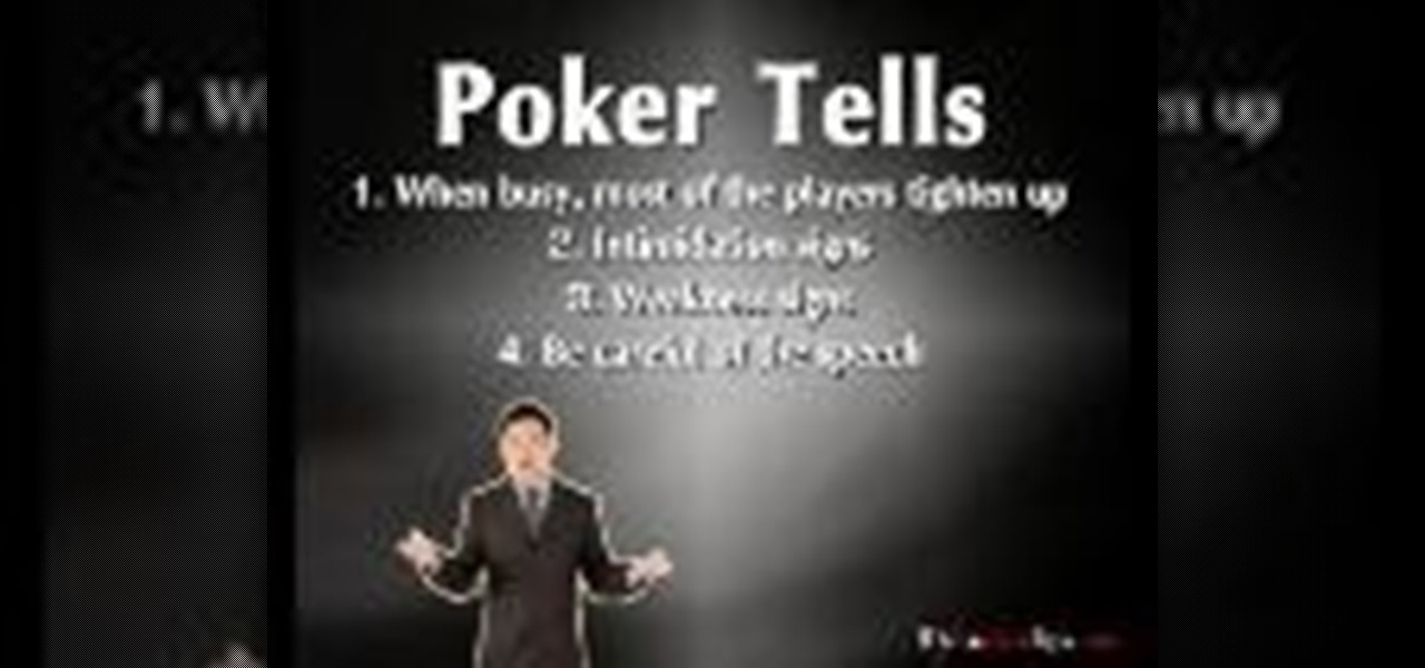 How to Spot Poker Tells