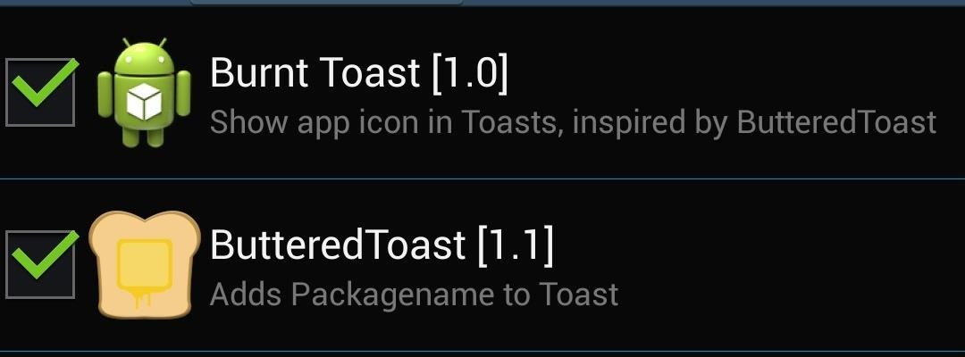 Burnt or Buttered? How to Add App Names & Icons to Your Galaxy S4's Toast Notifications