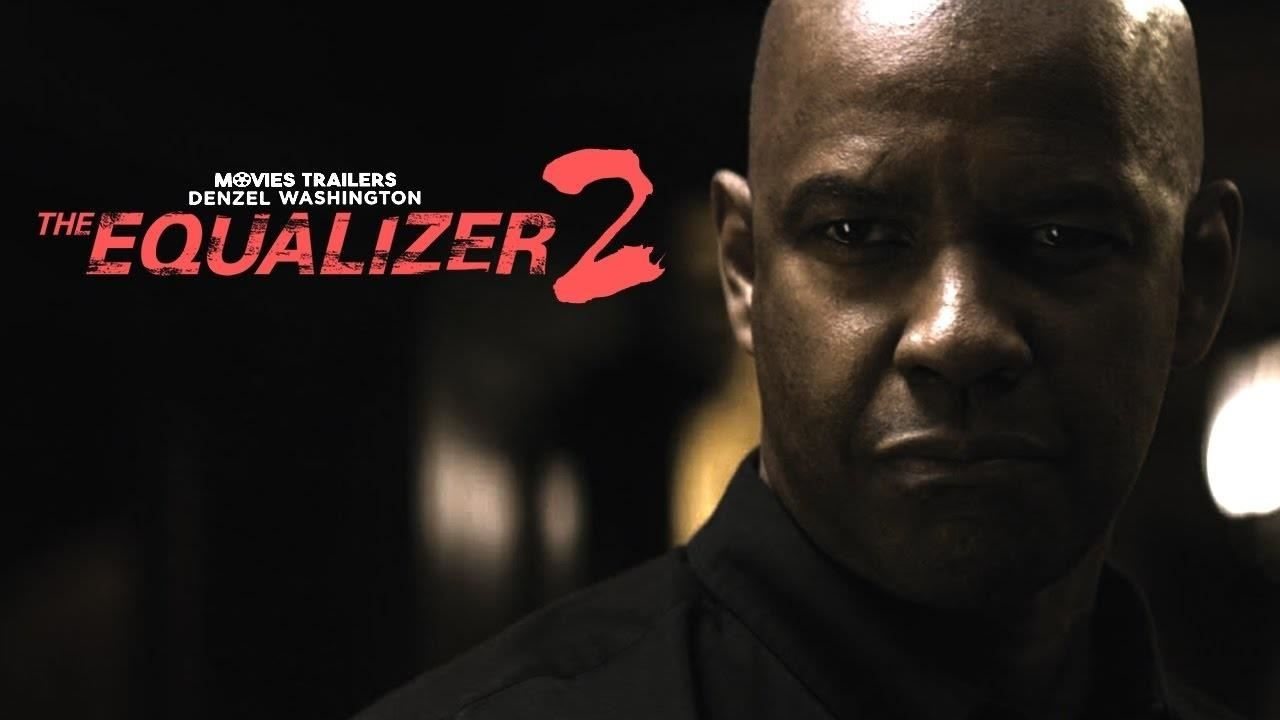 The Equalizer 2 Full Movie Online Hd